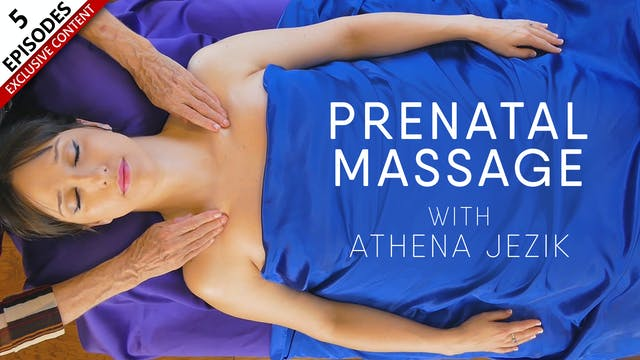 Prenatal Massage With Athena Jezik