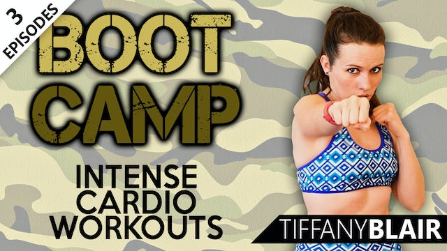 Boot Camp Intense Cardio Workouts