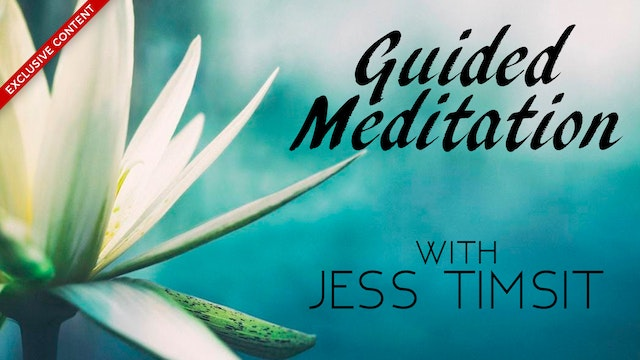 Guided Meditation With Jess Timsit