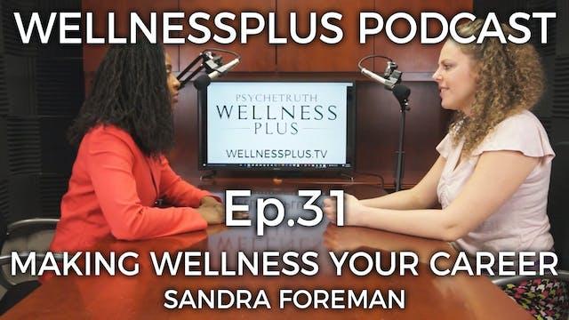 Careers in Health: Making Wellness Yo...