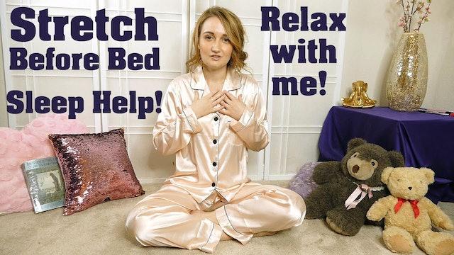This Will Help You Sleep! Easy Stretches Before Sleep w/ Kristin