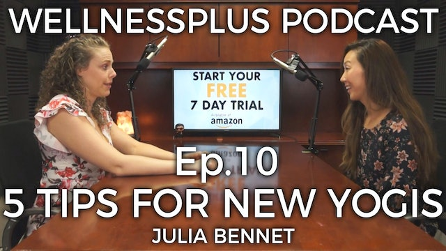 5 Tips for New Yogis, Body Positivity, and Comfort Zones with Julia Bennett