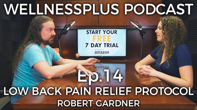 The Low Back Pain Relief Protocol With Robert Gardner