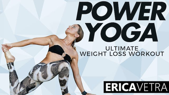 Power Yoga Ultimate Weight Loss Workout