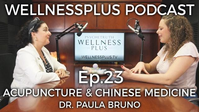Acupuncture and Traditional Chinese Medicine with Dr. Paula Bruno