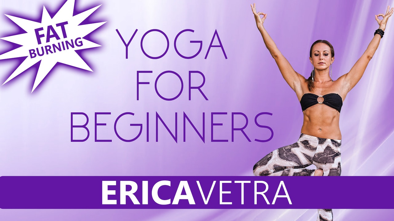 Beginners Yoga For Weight Loss w/ Erica Vetra