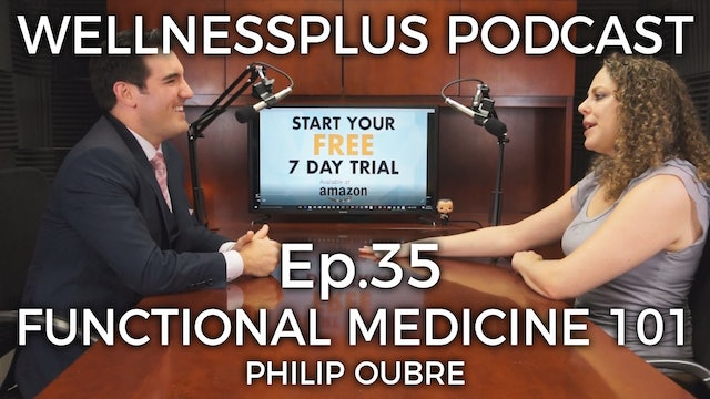 Functional Medicine 101 with Dr. Philip Oubre