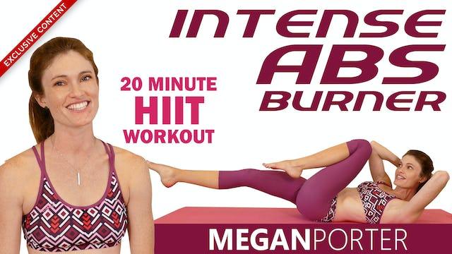 Intense Abs Burner 20 Minute HIIT Workout - Megan Porter