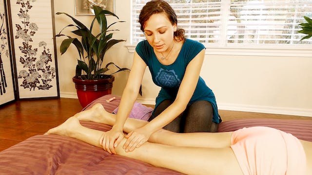 Part 8: Leg Massage Basics with Melissa