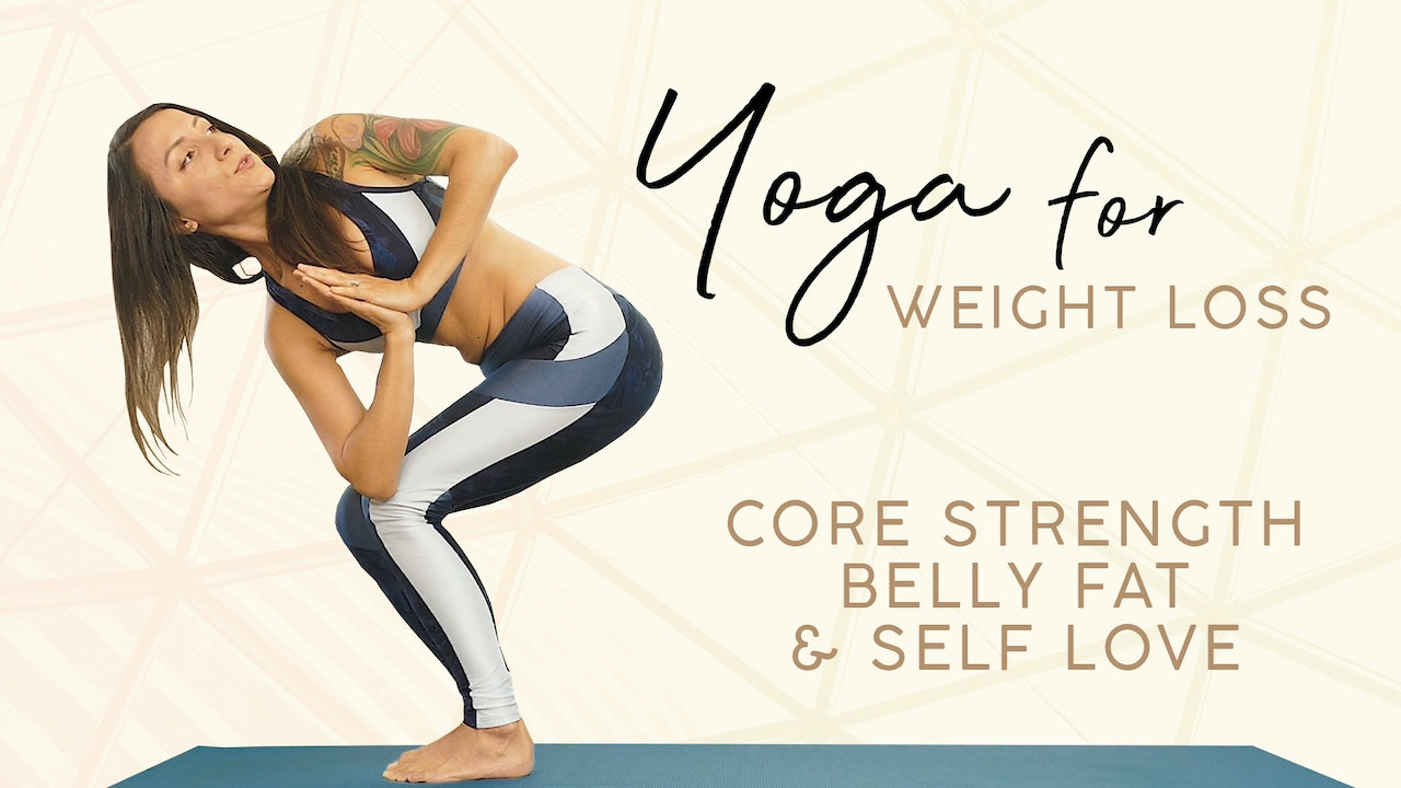 1 Hour Yoga For Weight Loss - Core Strength, Belly Fat & Self Love