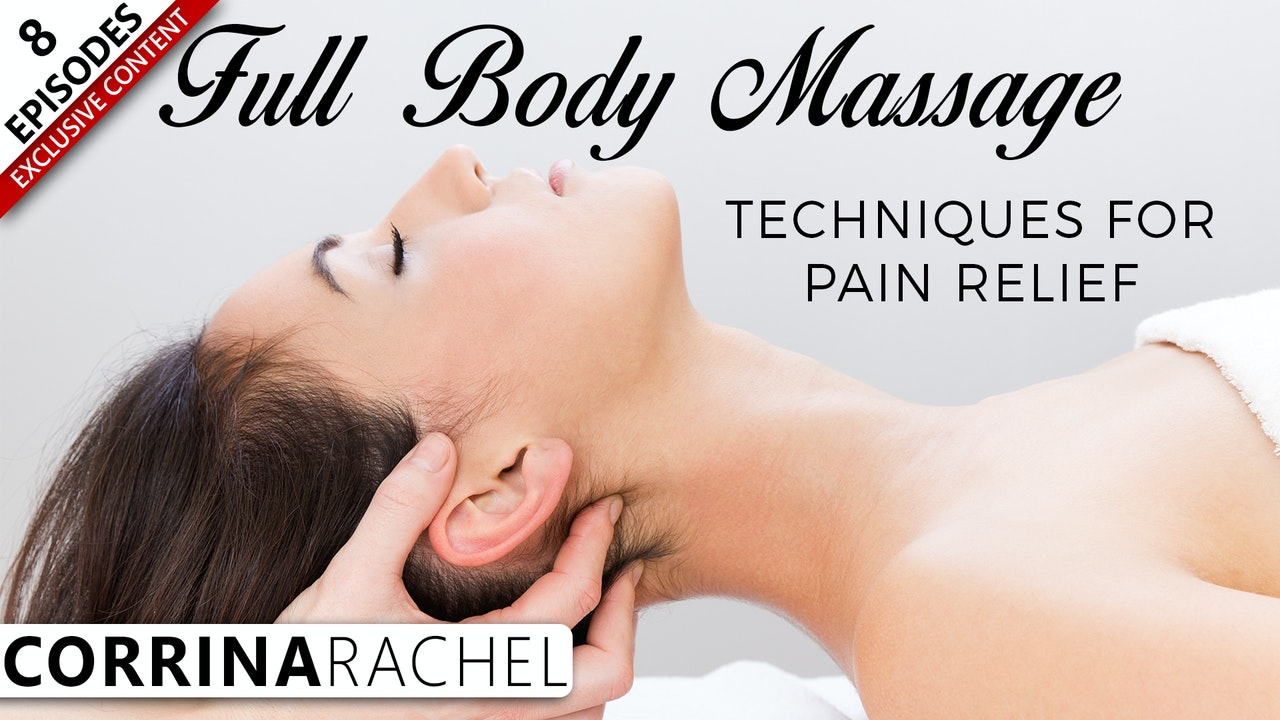 Full Body Massage Techniques For Pain Relief