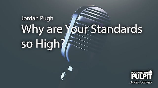 Jordan Pugh: Why Are Your Standards S...