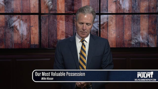 Mike Hixon: Our Most Valuable Possession