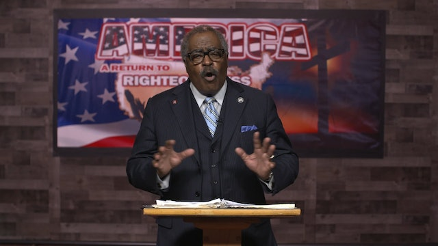 John DeBerry: America: A Return to Righteousness (1)