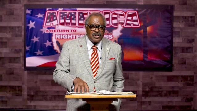 John DeBerry: America: A Return to Righteousness (3)