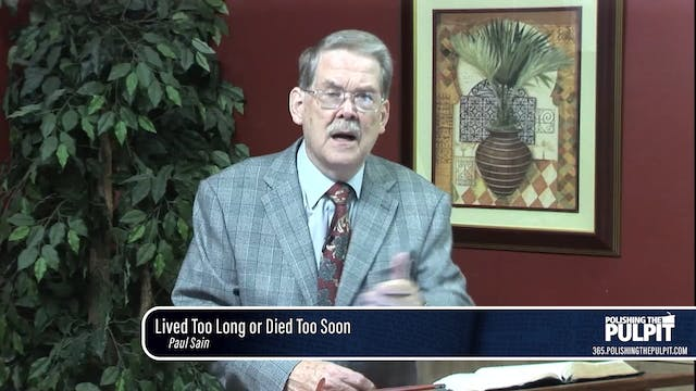 Paul Sain: Lived Too Long or Died Too...