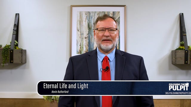 Kevin Rutherford: Eternal Life and Light