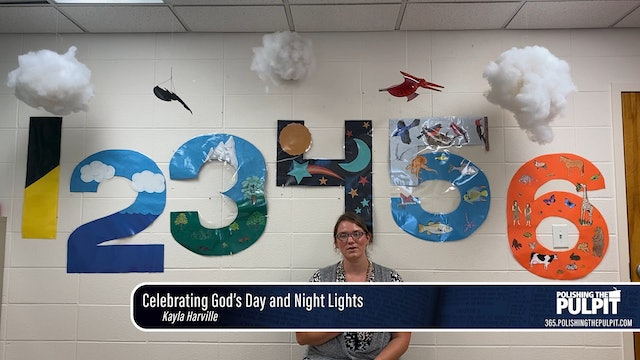 Kayla Harville: Celebrating God's Day and Night Lights (Class for 2-year-olds)