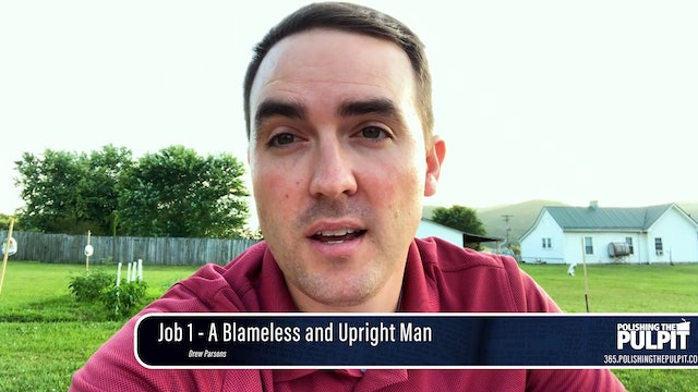 Drew Parsons: Job 1 - A Blameless and Upright Man (Class for 8-year-old kids)