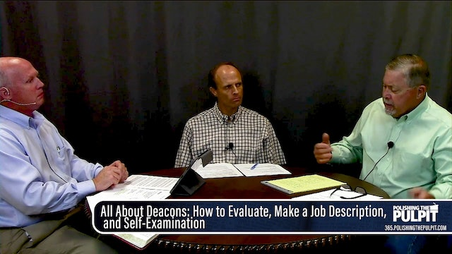 Paul Owens: Deacons—How to Evaluate, Make a Job Description, & Self-Examination