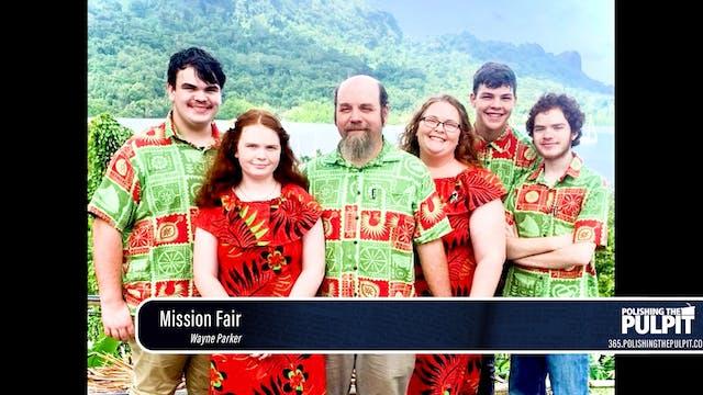 Wayne Parker (Pohnpei): Mission Fair