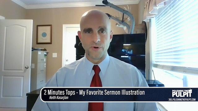 Keith Kasarjian: 2 Minutes Tops - My Favorite Sermon Illustration