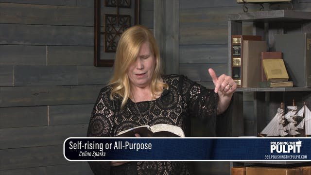 Celine Sparks: Self-rising or All-pur...