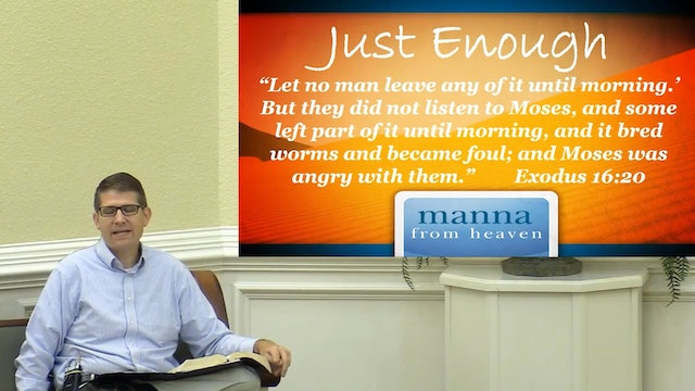 Westley Hazel: Manna in the Morning 2020 (4): Just Enough