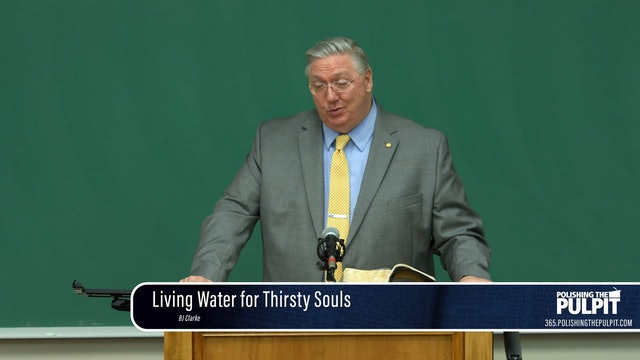 B. J. Clarke: Living Water for Thirsty Souls