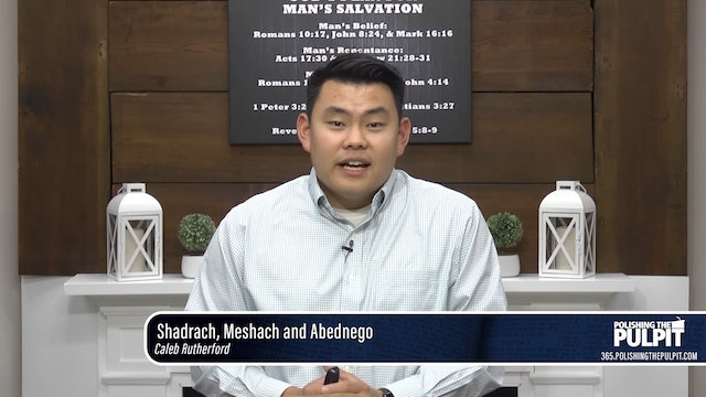 Caleb Rutherford: Shadrach, Meshach and Abednego