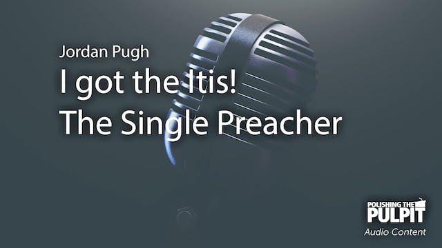 Jordan Pugh: I got the Itis! The Sing...