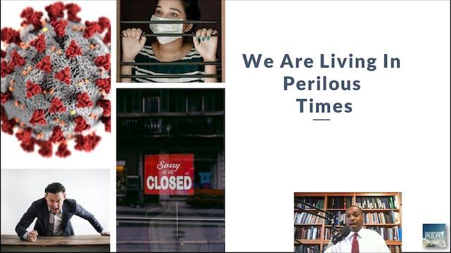 Kelvin Pugh: Perilous Times