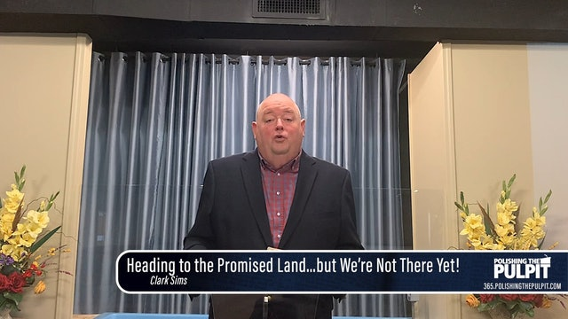 Clark Sims: Heading to the Promised Land...but we're not there yet!