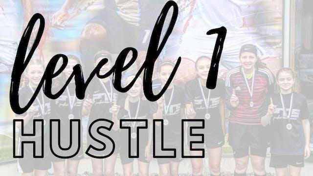Level 1 | Hustle