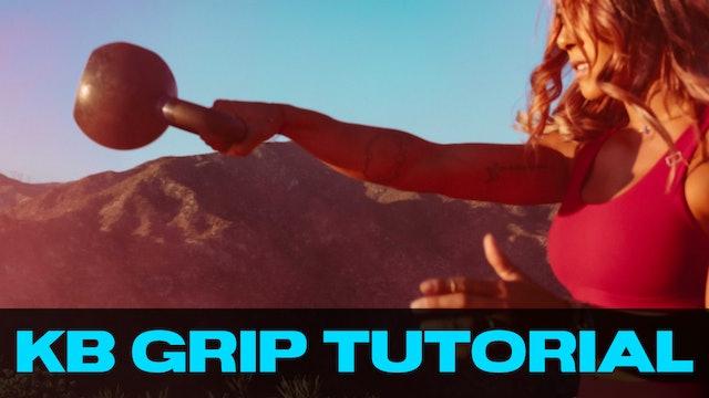 KB Tutorial | Grip Breakdown