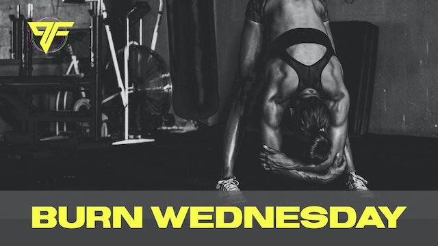Burn Week | Wacky Wednesday - 12.9.20