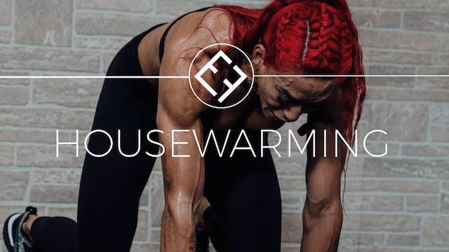 HEF Housewarming | 30 Day Program