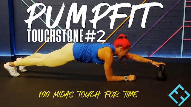 PumpFit Touchstone #2