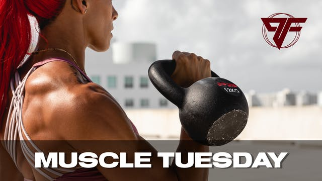 PFC Online | Muscle Tuesday | 3.2.21