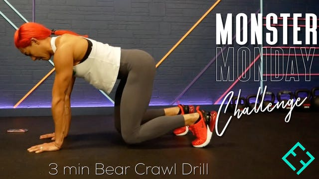 Monster Monday #20 | 3 Min Bear Crawl...