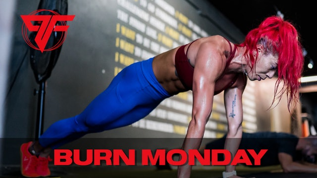 Burn Week | Super Monster Monday | 3.22.21