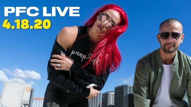PFC Live | Mash-Up Saturday - 4.18.20