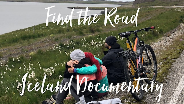 Find The Road Iceland Documentary