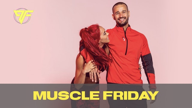 Muscle Week - Friday - 12.18.20