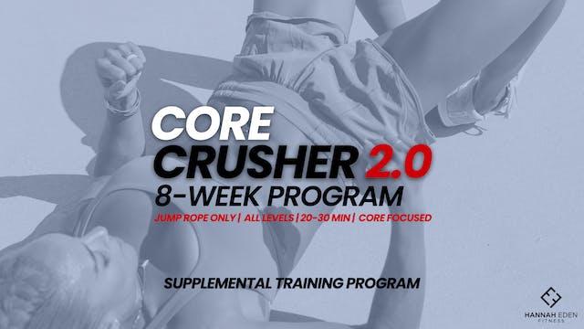 CORE CRUSHER 2.0