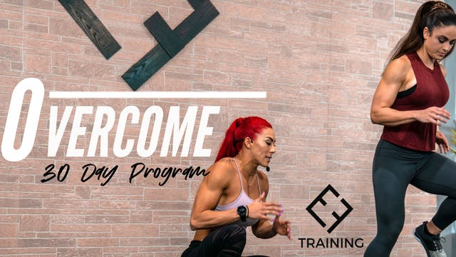 Overcome 30 Day Program