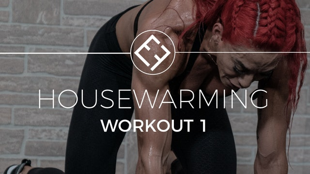 Housewarming | Workout #1