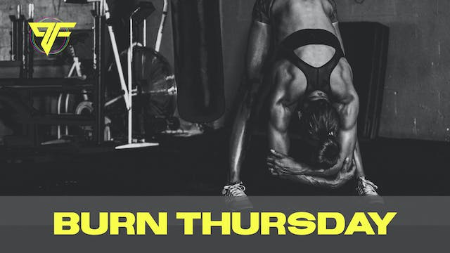 Burn Week | Buck-It Thursday- 12.10.20