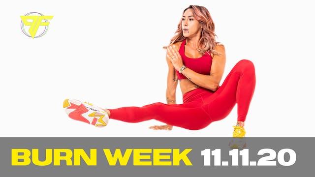 Burn Week | Wacky Wednesday - 11.11.20