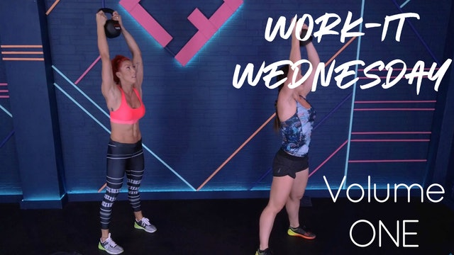 Work-It Wednesday | Volume ONE